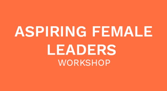 Aspiring Female Leaders Workshop