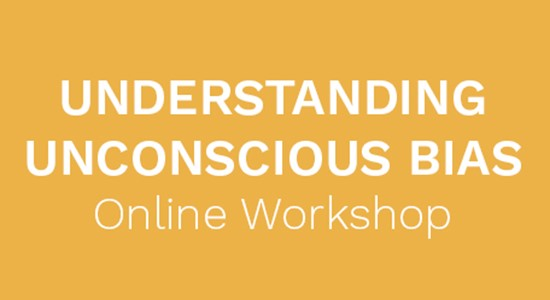 Understanding Unconscious Bias Workshop